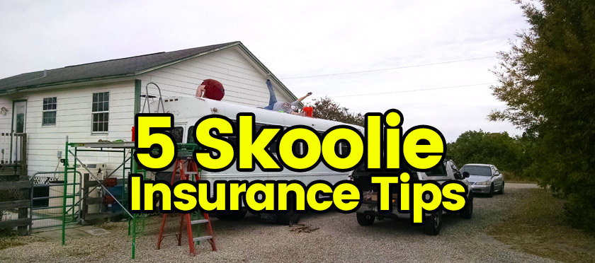 Skoolie Insurance Tips