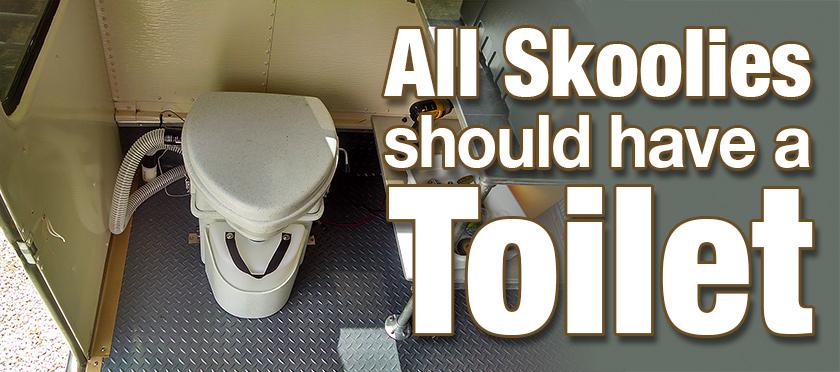 Skoolies Should Have Toilets